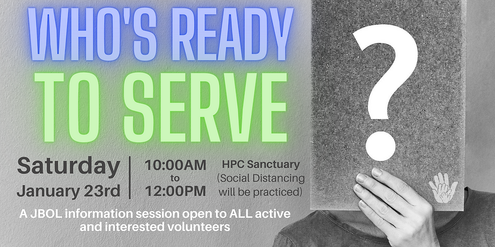 Who's Ready To Serve? - A JBOL Information Session
