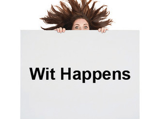 Wit Happens - A Novel