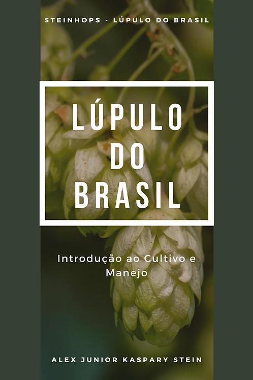 Ebook: Lúpulo do Brasil - Introdução ao cultivo e manejo