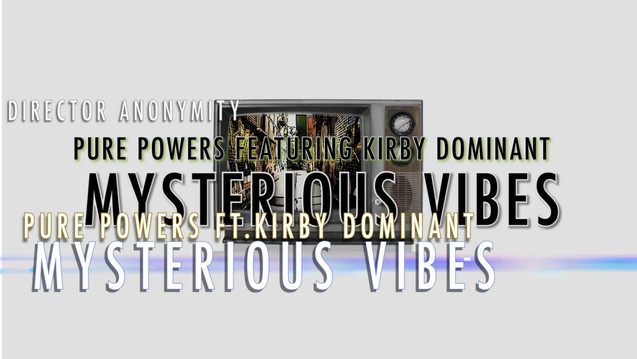 %22Mysterious Vibes%22 Pure Powers Featu