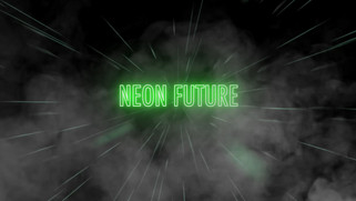 Neon Future Uncut