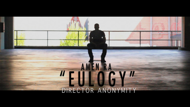 Amen Ra Eulogy Offical Music Video.mov