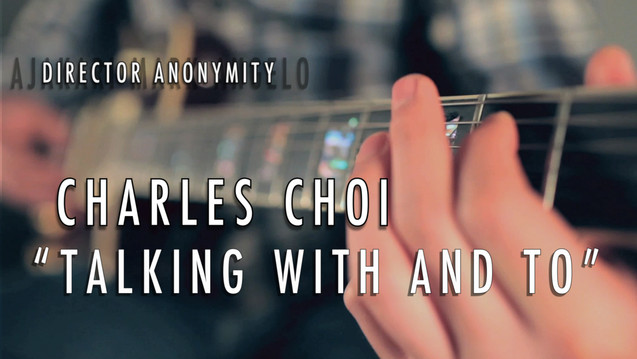 Charles Choi %22Talking With And To%22 O