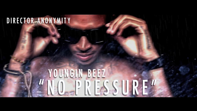 Youngin Beez No Pressure Official Music