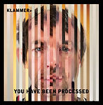 Klammer, You Have Been Processed, Vinyl Album