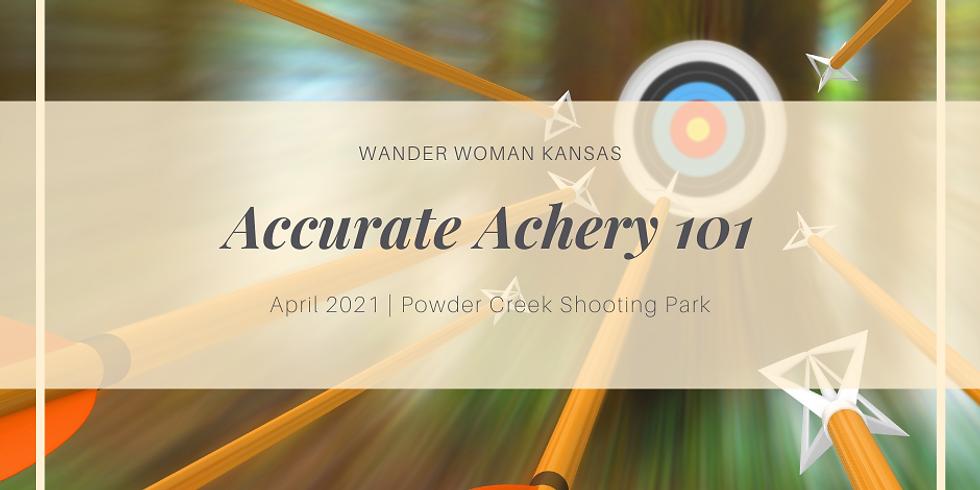 Accurate Archery 101