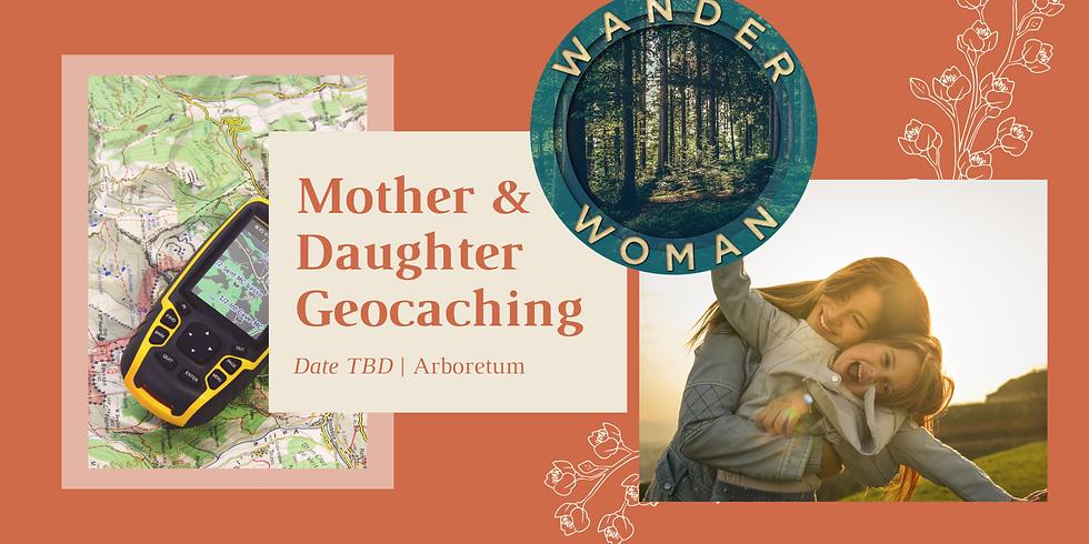 Mother/Daughter Geocaching