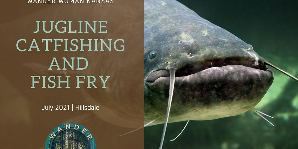 Jugline Catfishing & Fish Fry