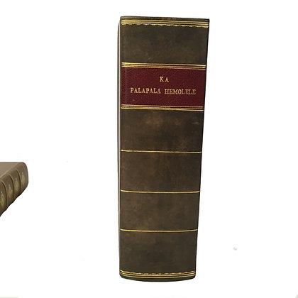 Ka Palapala Hemolele - First Hawaiian Bible Issued as a Single Publication