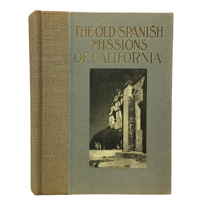 The Old Spanish Missions of California
