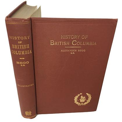 Begg, Alexander - History of British Columbia