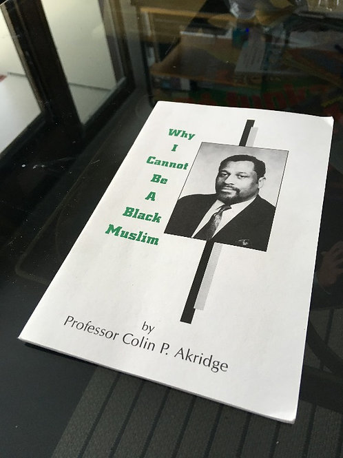 (ENG) Why I Cannot be Black Muslim (11 sidors häfte)