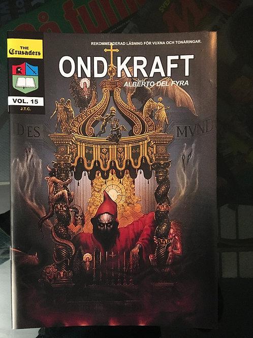 (SWE) Ond Kraft  ( Del 4 ) Serietidning