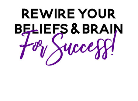 3 Ways to Retrain Your Thoughts & Shift Your Beliefs