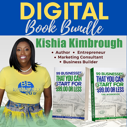 99 Businesses That You Can Start For $99.00 or LESS (Digital Book Bundle)