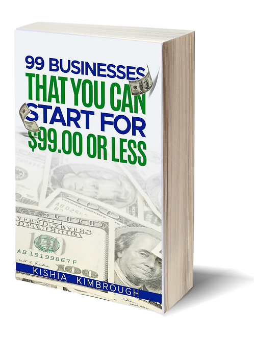 99 Businesses That You Can Start For $99.00 or LESS (Book)