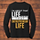 Thumbnail: I'm About That Life...That Entrepreneur Life Long Sleeve Shirt