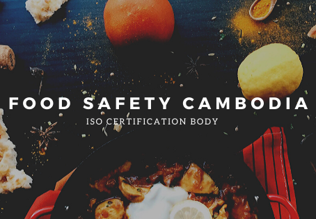 Food Safety in Cambodia | ISO Certification Body