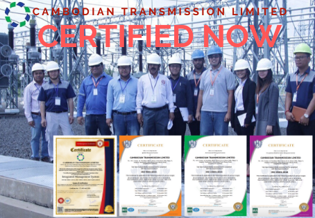Cambodian Transmission Limited Certified for Integrated Management System in Cambodia