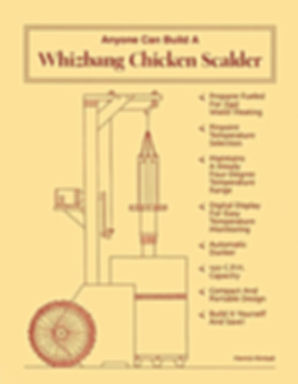 Whizbang Chicken Scalder Plan book