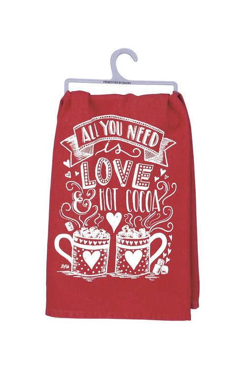 All You Need is Love and Hot Cocoa Dish Towel