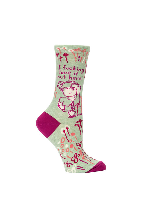 I Fucking Love It Out Here Women's Socks