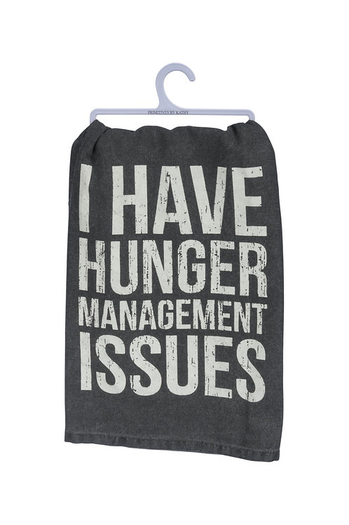 Hunger Management Issues Dish Towel