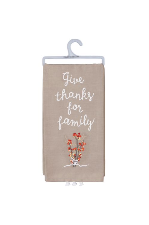 Give Thanks for Family Dish Towel