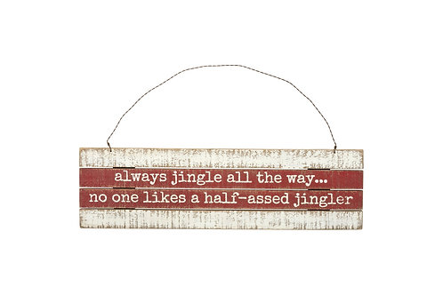 Always Jingle All the Way Hanging Wall Decor