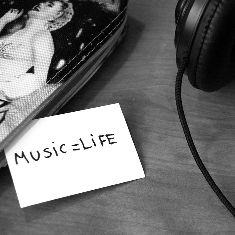 Music = Life