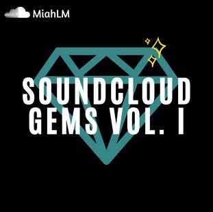 SoundCloud Gems Vol. I