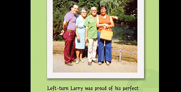 09003: Left-Turn Larry's Proper Birthday