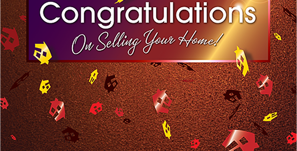 11036: Congratulations on Selling Your Home!