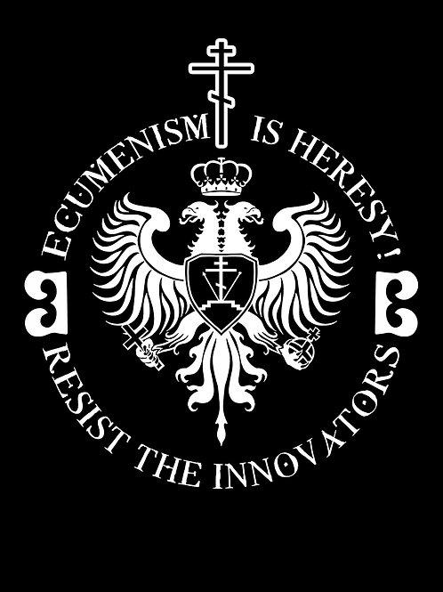 Ecumenism is Heresy Flag