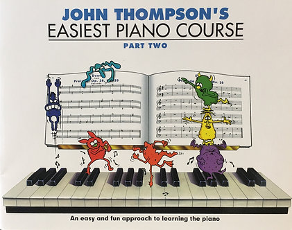John Thompson Easiest Piano Course Part Two