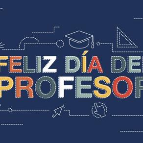 ¡Feliz día a todos nuestros profesores!