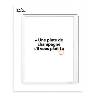 Tirage LOÏC PRIGENT PINTE DE CHAMPAGNE 30x40 cm