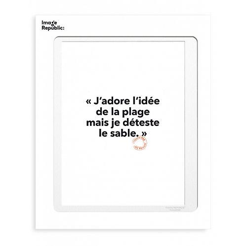 Tirage LOÏC PRIGENT J'ADORE L'IDEE... 30x40 cm