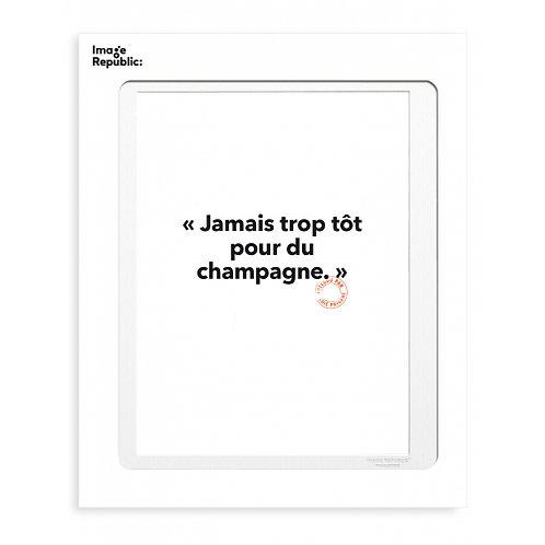 Tirage LOÏC PRIGENT JAMAIS TROP TÔT... 30x40 cm