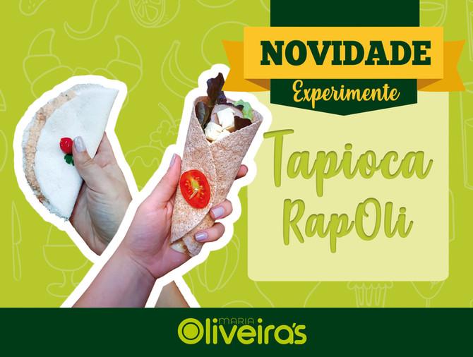 Tapioca e RapOli são as novas atrações do Oliveira's.