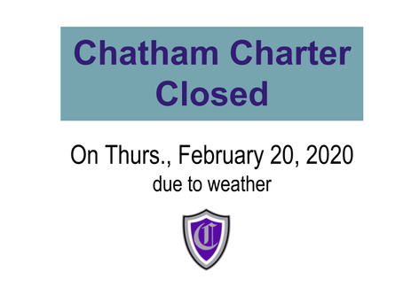 Chatham Charter Closed Thursday, February 20, 2020
