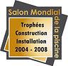 Marinal - Trophé Constructeur Instalation - 2004 - 2008