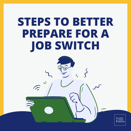 Steps to better prepare for a job switch
