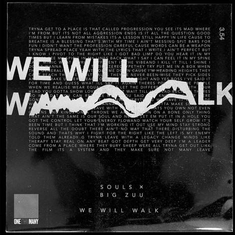 SOULS - We Will Walk ft. Big Zuu