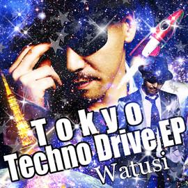COLDFEET Watusi「Tokyo Techno Drive EP」アートワークス