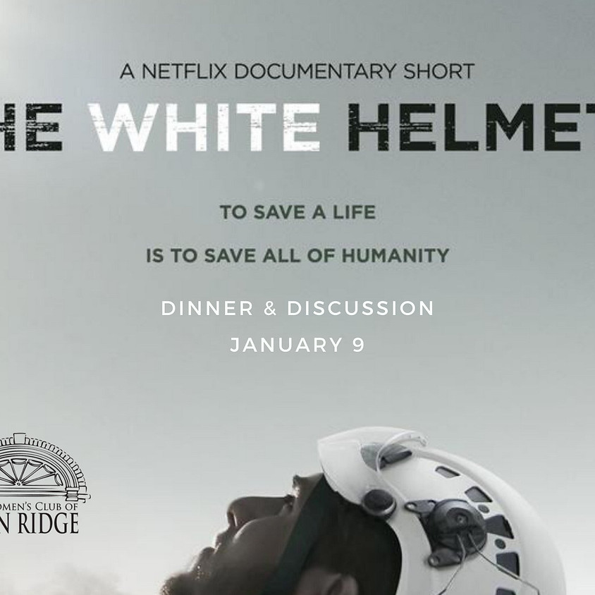 The White Helmets: Dinner & Discussion