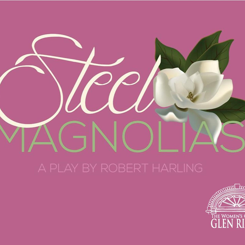 Steel Magnolias - A Staged Reading