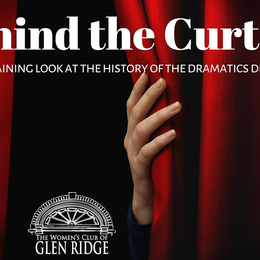 November 12 Monthly Luncheon: Behind the Curtain