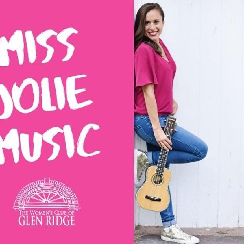 Miss Jolie Music (10:30am)