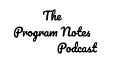 programnotespodcast.PNG
